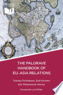 The Palgrave Handbook Of Eu Asia Relations Book PDF