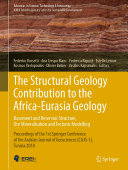 The Structural Geology Contribution to the Africa-Eurasia Geology: Basement and Reservoir Structure, Ore Mineralisation and Tectonic Modelling Pdf/ePub eBook