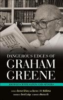 Dangerous Edges of Graham Greene
