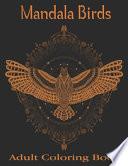 Mandala Birds Adult Coloring Book