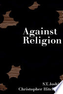 Against Religion The Atheist Writings Of H P Lovecraft Book PDF