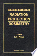 Introduction to Radiation Protection Dosimetry Book