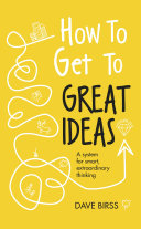 How to Get to Great Ideas Pdf/ePub eBook