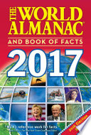 """""""The World Almanac and Book of Facts 2017"""" by Sarah Janssen"""