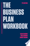 """The Business Plan Workbook"" by Colin Barrow, Paul Barrow, Robert Brown"
