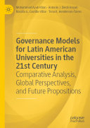Governance Models for Latin American Universities in the 21st Century