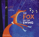 link to The fox on the swing in the TCC library catalog