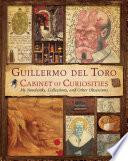 Guillermo del Toro s Cabinet of Curiosities