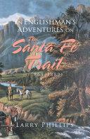 An Englishman's Adventures on the Santa Fe Trail (1865–1889) Pdf/ePub eBook