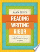 Reading  Writing  and Rigor
