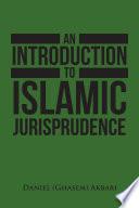 An Introduction To Islamic Jurisprudence