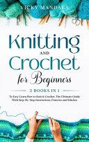 Knitting and Crochet for Beginners
