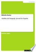 Analisis del lenguaje juvenil de España