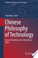 Chinese Philosophy of Technology