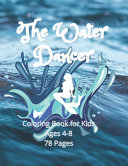 The Water Dancer Coloring Book for Kids