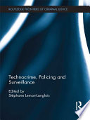 Technocrime  Policing  and Surveillance