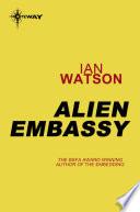 Alien Embassy