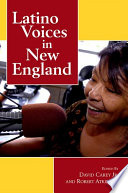 Latino Voices in New England Book