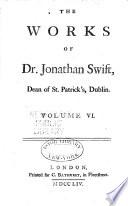 The Works of Jonathan Swift, D.D., Dean of St. Patrick's, Dublin