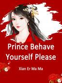 Prince, Behave Yourself Please Pdf/ePub eBook
