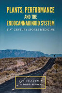 Plant, Performance and the Endocannabinoid System