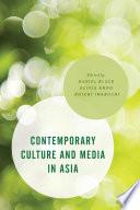 Contemporary Culture and Media in Asia