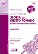 Compendio di storia del diritto romano. Nozioni di diritto pubblico romano