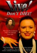 Live! Don't Diet!