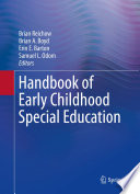 """Handbook of Early Childhood Special Education"" by Brian Reichow, Brian A. Boyd, Erin E. Barton, Samuel L. Odom"