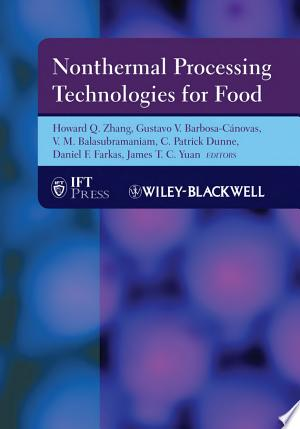 Download Nonthermal Processing Technologies for Food Free PDF Books - Free PDF