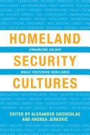 Pdf Homeland Security Cultures Telecharger