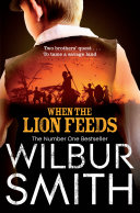 When the Lion Feeds: A Courtney Novel 1