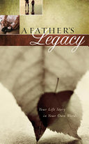 A Father's Legacy