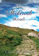 The Shekinah Road