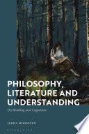 Philosophy  Literature and Understanding Book