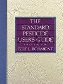The Standard Pesticide User s Guide