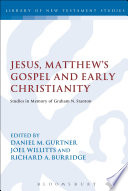 Jesus Matthew S Gospel And Early Christianity