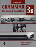 Grammar Form and Function 3B Work Book