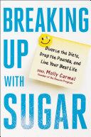 Breaking Up With Sugar Pdf/ePub eBook