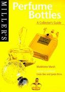 Miller s Perfume Bottles