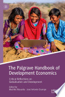 The Palgrave Handbook of Development Economics