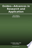 Oxides—Advances in Research and Application: 2013 Edition
