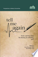 Tell Me Again  Poetry and Prose from The Healing Art of Writing  2012