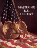 Mastering U  S  History