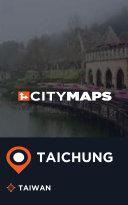 City Maps Taichung Taiwan