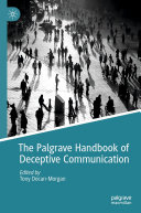 The Palgrave Handbook of Deceptive Communication Book