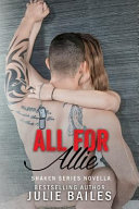 All for Allie: Shaken Series Book 1.5 ebook