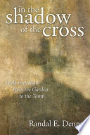 In the Shadow of the Cross