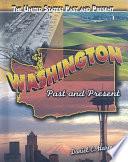 Washington  : Past and Present