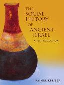 The Social History of Ancient Israel
